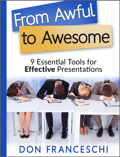 From Awful to Awesome: 9 Essential Tools for Effective Presentations
